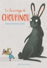 Le sauvetage de Choupinou