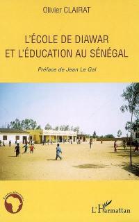 L'école de Diawar et l'éducation au Sénégal