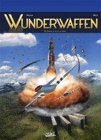 Wunderwaffen. Volume 18, Entre la vie et la mort