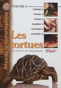 Atlas de la terrariophilie. Volume 2, Les tortues terrestres et aquatiques