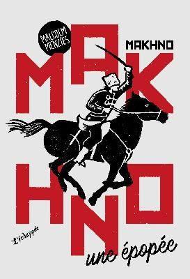 Makhno : une épopée