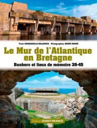 Le mur de l'Atlantique en Bretagne