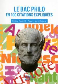 Le bac philo en 100 citations expliquées