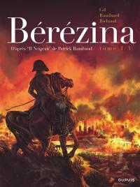 Bérézina. Volume 1,