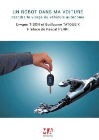 Un robot dans ma voiture