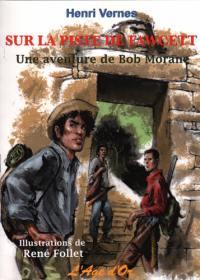 Bob Morane, Sur la piste de Fawcett