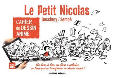 Le petit Nicolas : cahier de dessin animé, n° 1, Le petit Nicolas