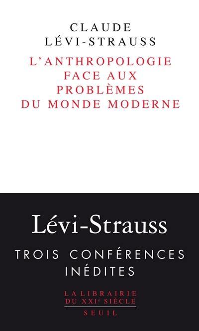 L'anthropologie face aux problèmes du monde moderne