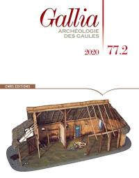 Gallia, archéologie des Gaules. n° 77-2,