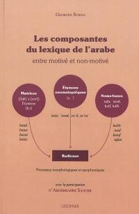Les composantes du lexique de l'arabe