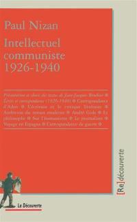 Paul Nizan, intellectuel communiste, 1926-1940