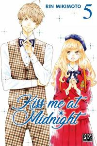 Kiss me at midnight. Volume 5,