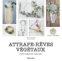 Attrape-rêves végétaux