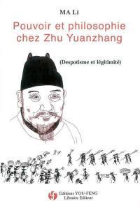 Pouvoir et philosophie chez Zhu Yuanzhang