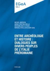E pluribus unum ?. Volume 1, Entre archéologie et histoire