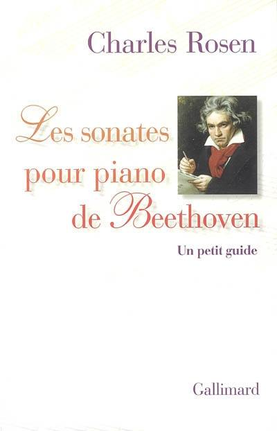 Les sonates pour piano de Beethoven : un petit guide