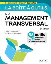 La boîte à outils du management transversal