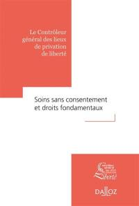 Soins sans consentement et droits fondamentaux