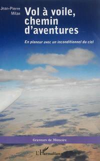 Vol à voile, chemin d'aventures