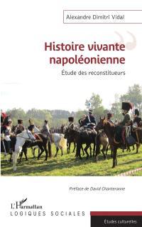 Histoire vivante napoléonienne
