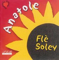 Anatole flè soley