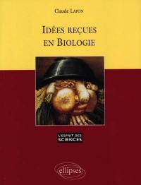 Idées reçues en biologie