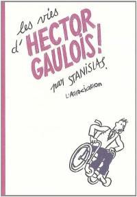 Les vies d'Hector Gaulois