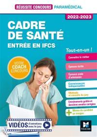 Cadre de santé : entrée en IFCS, tout-en-un ! : 2022-2023