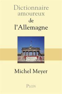 Dictionnaire amoureux de l'Allemagne