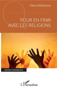 Pour en finir avec les religions
