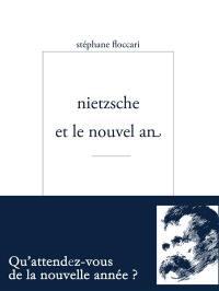 Nietzsche et le Nouvel An