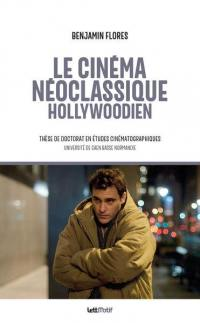 Le cinéma néoclassique hollywoodien