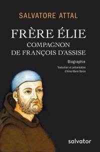 Frère Elie, compagnon de François d'Assise