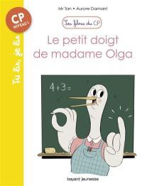 Les filous du CP, Le petit doigt de madame Olga