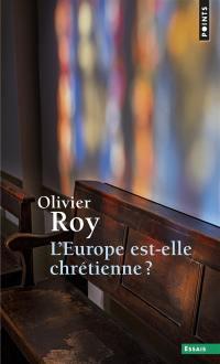 L'Europe est-elle chrétienne ?