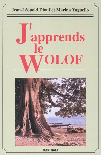 J'apprends le wolof = Damay jang wolf