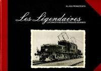 Les légendaires locomotives électriques suisses
