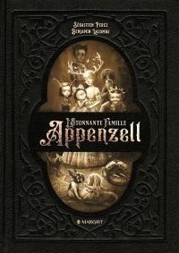 L'étonnante famille Appenzell