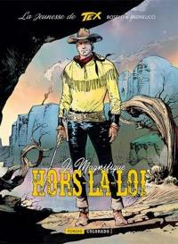 La jeunesse de Tex. Vol. 3. Le magnifique hors-la-loi