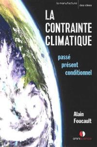 La contrainte climatique