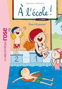 A l'école !. Volume 4, Tous à la piscine !