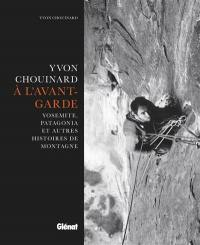 Yvon Chouinard, à l'avant-garde