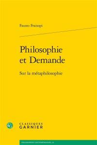 Philosophie et demande : sur la métaphilosophie
