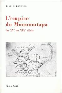 L'Empire du Monomotapa du 15e au 19e siècle