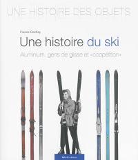 Une histoire du ski