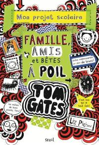 Tom Gates. Volume 12, Mon projet scolaire