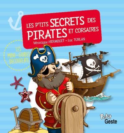 Les p'tits secrets des pirates et corsaires