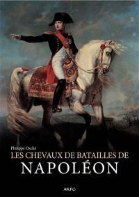 Les chevaux de bataille de Napoléon