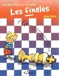 Les cahiers d'échecs pour les enfants, Les finales