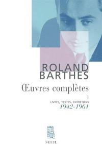 Oeuvres complètes. Volume 1, 1942-1961